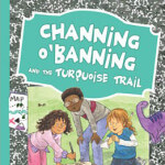Channing O'Banning Turquoise Trail Cover