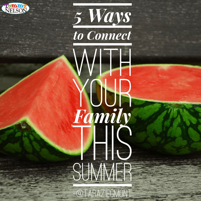 5-Ways-Connect-With-Familly-Summer 2