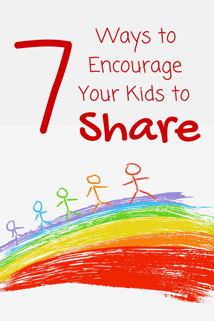 7 Ways to Encourage Your Kids to