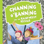 Channing O'Banning Rainforest Rescue Cover