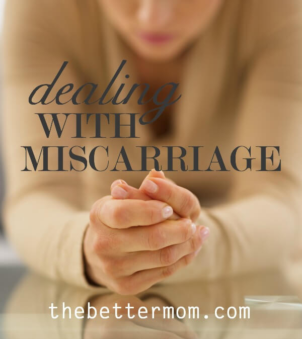 Dealing with Miscarriage by Ruth Schwenk