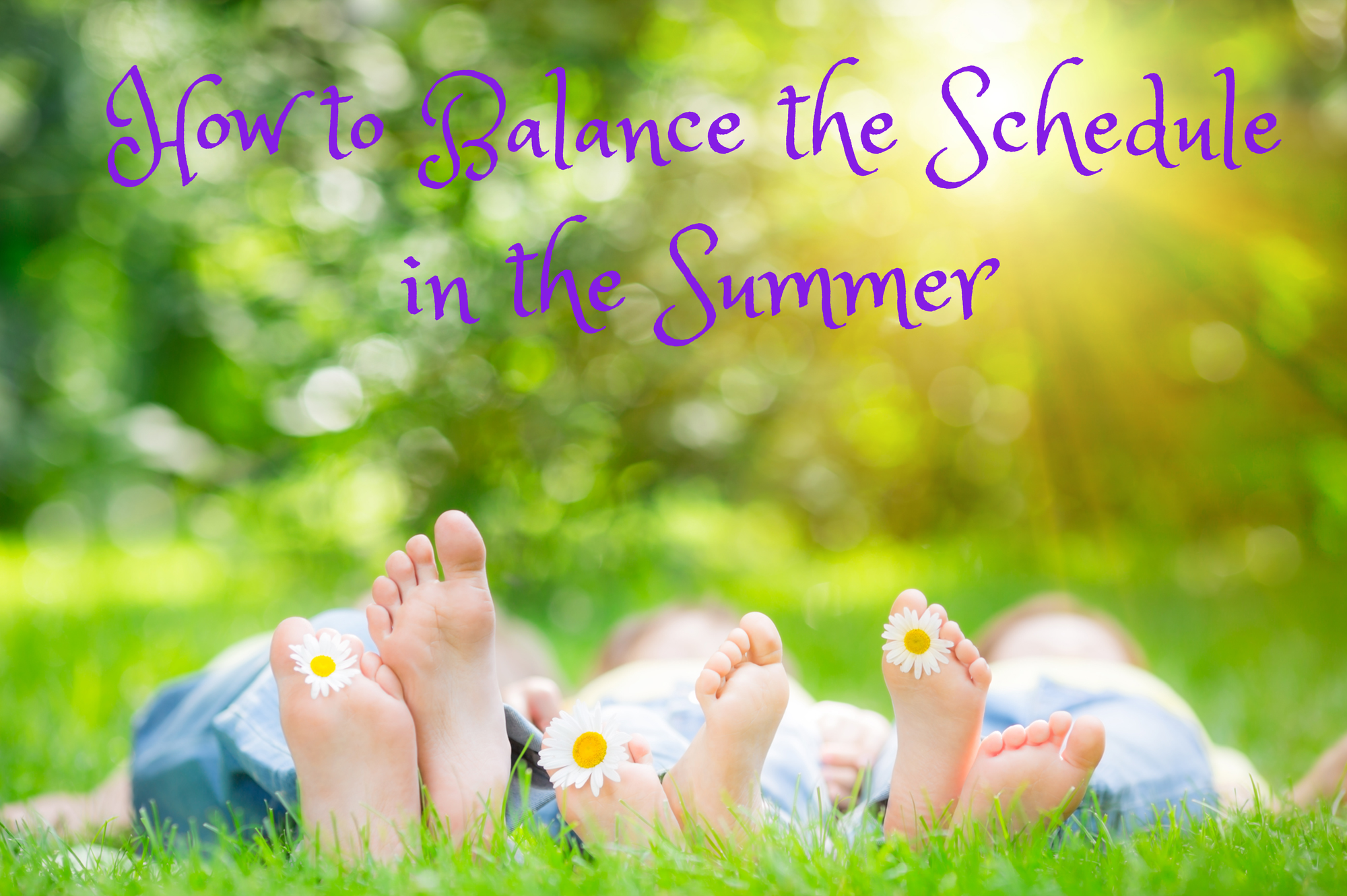 How to Balance the Summer Schedule