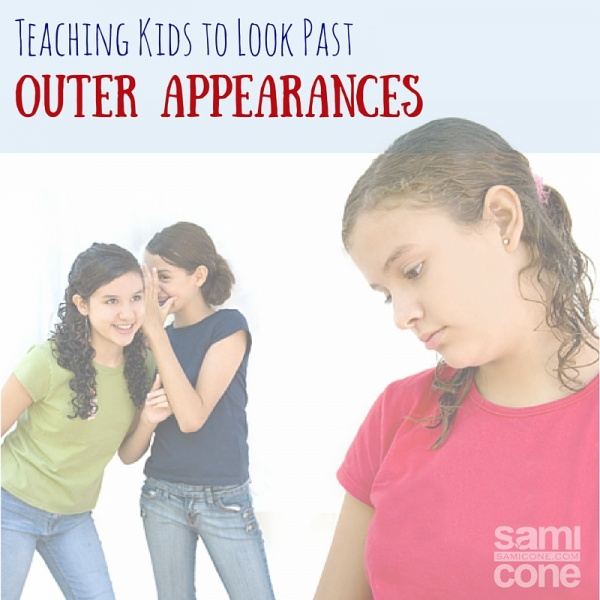 Teaching Kids to Look Past Outer Appearances