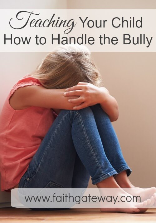 Teaching Your Child How to Handle the Bully