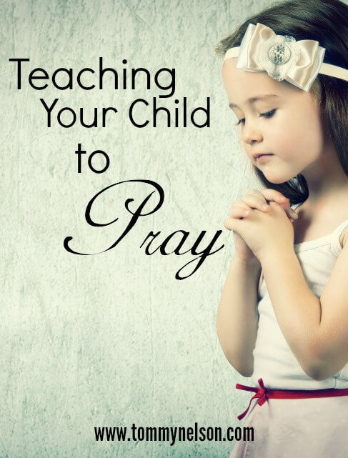 Teaching Your Child to Pray Ruth Schwenk
