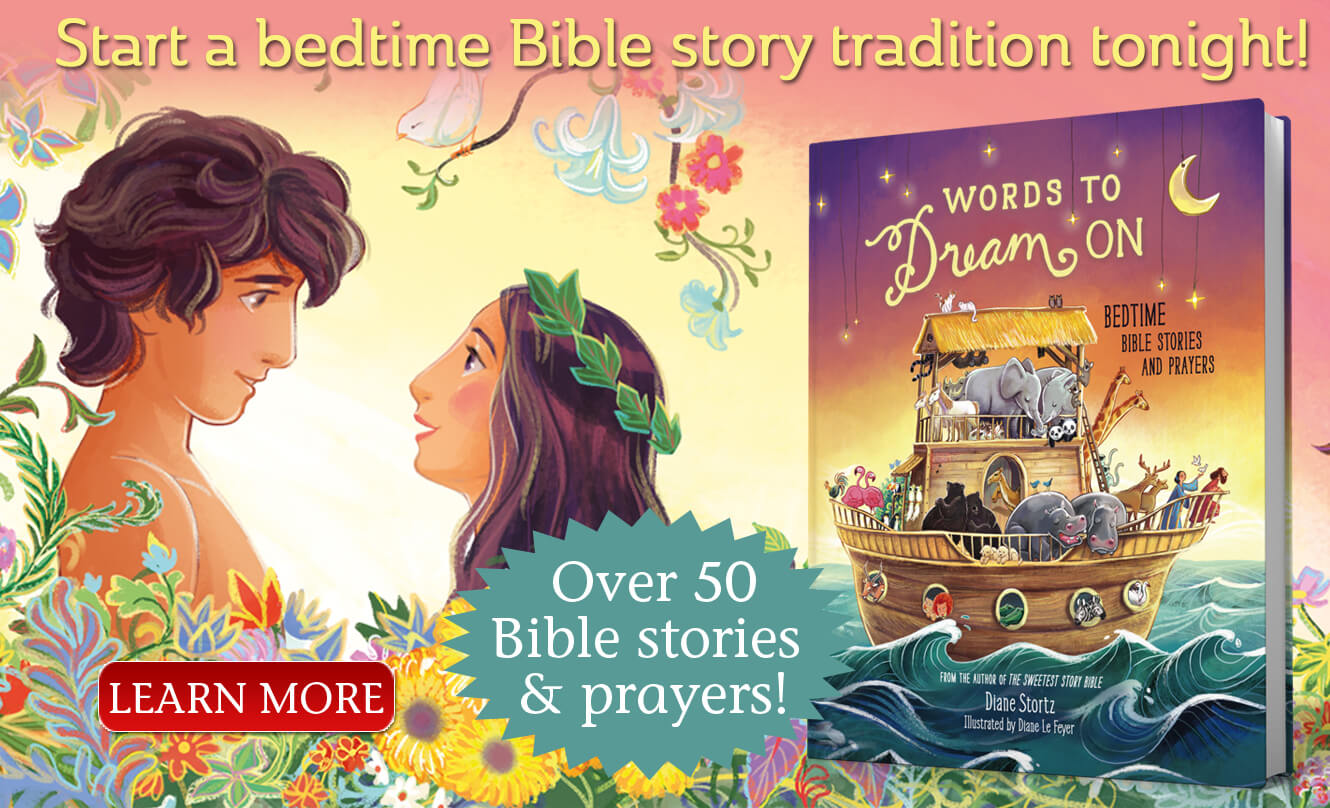 Words To Dream On Bedtime Bible Storybook