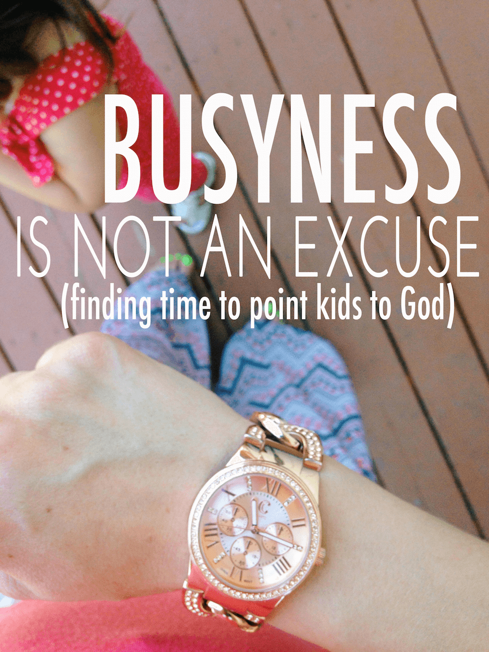 finding-time-to-point-kids-to-God
