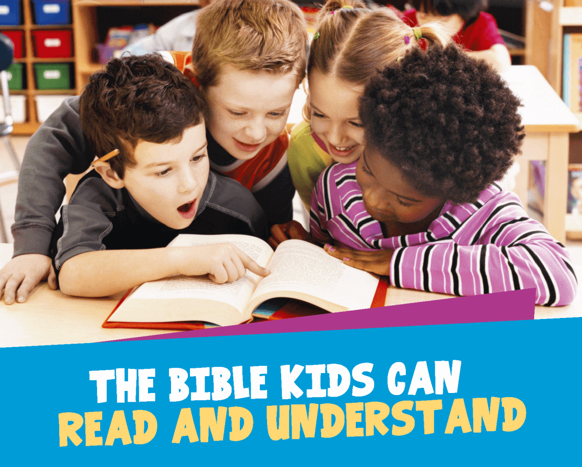 International Children's Bible - Kids Can Read The Bible