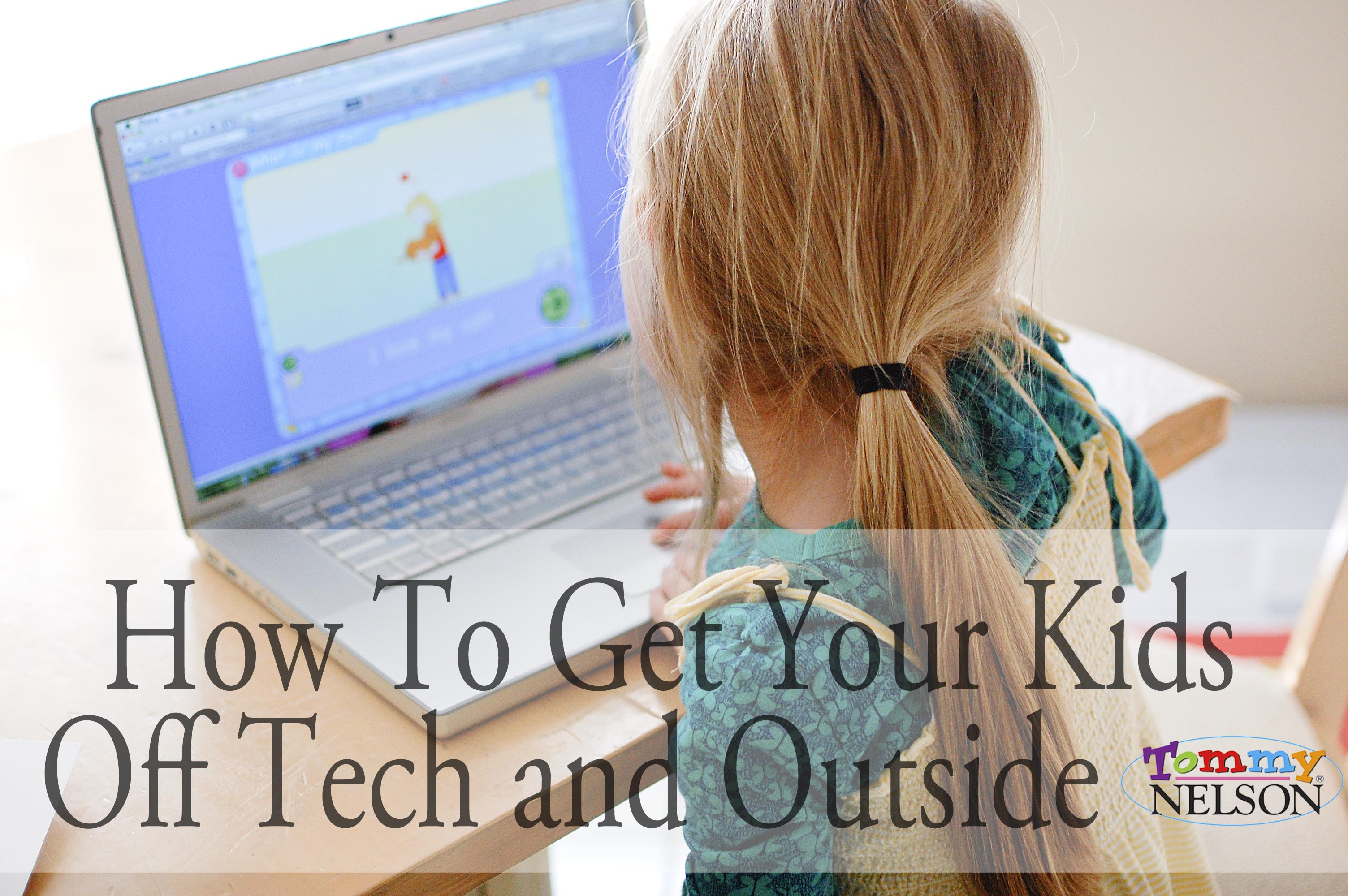 How To Get Your Kids Off Tech and Outside