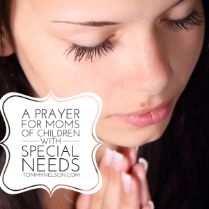 prayer for moms of special needs children