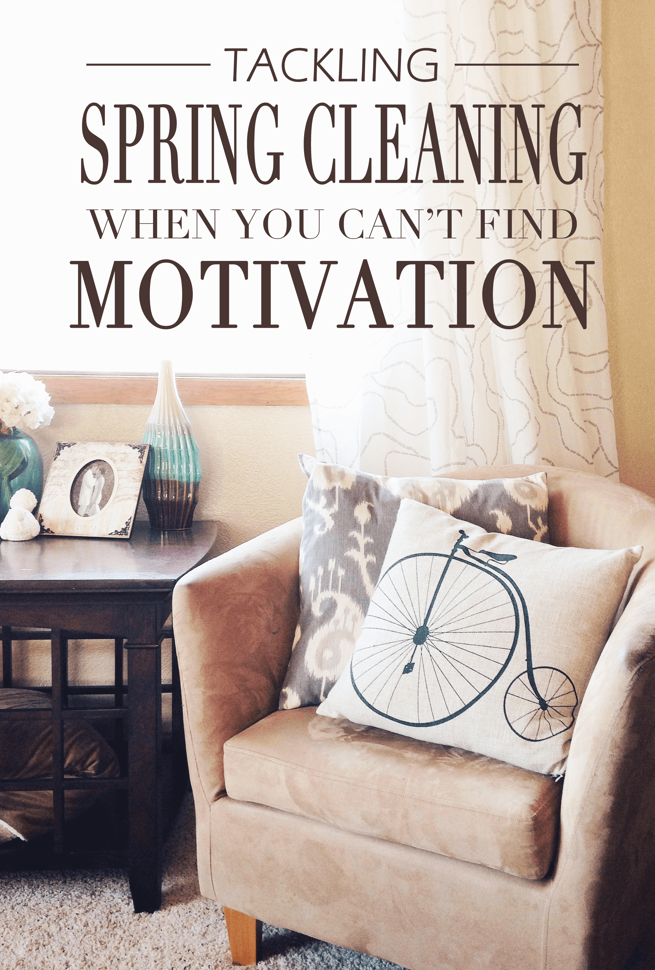 tackling-spring-cleaning-when-you-cant-find-motivation