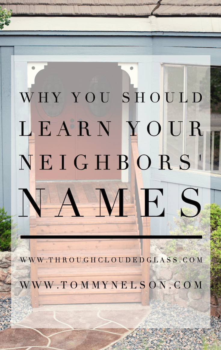 why-you-should-learn-your-neighbors-names